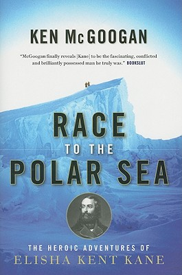 Race to the Polar Sea By McGoogan, Ken